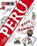 libro Perú Para Dammis. Tips Para Sobrevivir A La Peruanidad