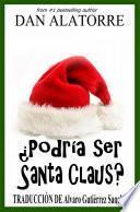 libro ¿podría Ser Santa Claus?