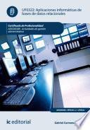 Aplicaciones Informáticas De Bases De Datos Relacionales. Adgd0308   Actividades De Gestión Administrativa