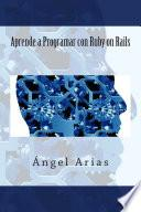libro Aprende A Programar Con Ruby On Rails
