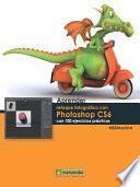 libro Aprender Retoque Fotográfico Con Photoshop Cs6 Con 100 Ejercicios Prácticos