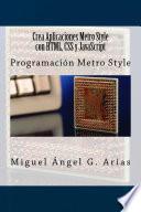 libro Crea Aplicaciones Metro Style Con Html, Css Y Javascript