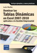 libro Dominar Las Tablas Dinámicas En Excel 2007 2010 Aplicadas A La Gestión Empresarial