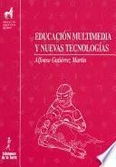 libro Educación Multimedia Y Nuevas Tecnologías