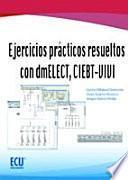 libro Ejercicios Prácticos Resueltos Con Dmelect, Ciebt Vivi