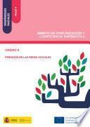 libro Enseñanzas Iniciales: Nivel Ii. Ámbito De Comunicación Y Competencia Matemática. Unidad 4. Perdidos En Las Redes Sociales