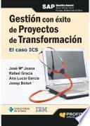 libro Gestión Con éxito De Proyectos De Transformación