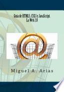 libro Guía De Html5, Css3 Y Javascript. La Web 2.0
