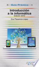 libro Introducción A La Informática. Edición 2013