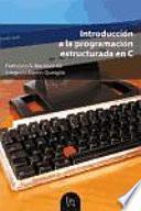 libro Introducción A La Programación Estructurada En C