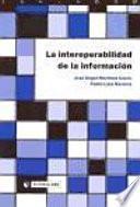 libro La Interoperabilidad De La Información