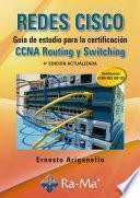 libro Redes Cisco. Guía De Estudio Para La Certificación Ccna Routing Y Switching. 4ª Edición Actualizada