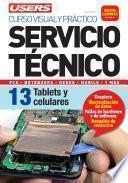 libro Servicio Técnico 13: Tablets Y Celulares