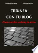 libro Triunfa Con Tu Blog