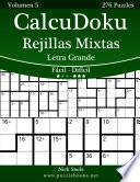 libro Calcudoku Rejillas Mixtas Impresiones Con Letra Grande   De Fácil A Difícil   Volumen 5   276 Puzzles