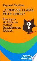 libro Como Se Llama Este Libro / What Is The Name Of This Book?