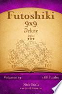 libro Futoshiki 9x9 Deluxe   Difícil   Volumen 13   468 Puzzles