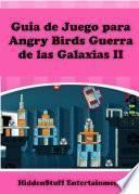 libro Guía De Juego Para Angry Birds Guerra De Las Galaxias Ii