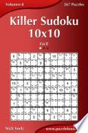 libro Killer Sudoku 10x10   Fácil   Volumen 8   267 Puzzles