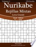 libro Nurikabe Rejillas Mixtas Impresiones Con Letra Grande   De Fácil A Difícil   Volumen 5   276 Puzzles