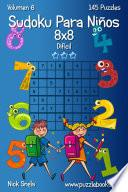libro Sudoku Para Niños 8x8   Difícil   Volumen 6   145 Puzzles