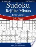 libro Sudoku Rejillas Mixtas Impresiones Con Letra Grande   De Fácil A Experto   Volumen 41   267 Puzzles