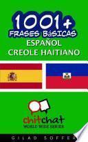 libro 1001+ Frases Básicas Español   Creole Haitiano