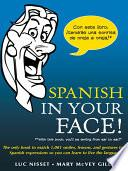 libro Spanish In Your Face!