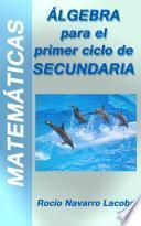 libro Álgebra   Primer Ciclo De Secundaria (1º Y 2º)