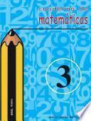 libro Cuaderno De Matemáticas No 3. Primaria