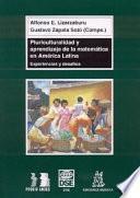libro Pluriculturalidad Y Aprendizaje De La Matemática En América Latina
