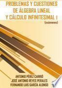 libro Problemas Y Cuestiones De álgebra Lineal Y Cálculo Infinitesimal I (exámenes)