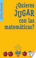 libro ¿quieres Jugar Con Las Matemáticas?