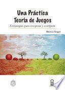 libro Una Práctica Teoría De Juegos