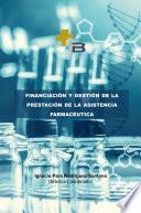 libro Financiación Y Gestión De La Prestación Farmacéutica
