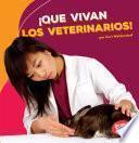 libro ¡que Vivan Los Veterinarios!
