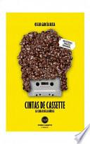 libro Cintas De Cassette. La Cara B De La Música