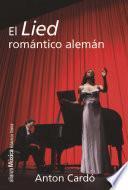 libro El Lied Romántico Alemán