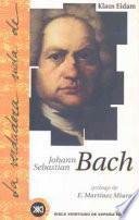 libro La Verdadera Vida De Johann Sebastian Bach