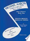 libro Michael Aaron Piano Course: Spanish & English Edition (curso Para Piano), Book 1