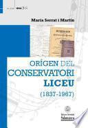 libro Orígen Del Conservatori Liceu (1837 1967)