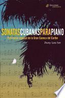 libro Sonatas Cubanas Para Piano