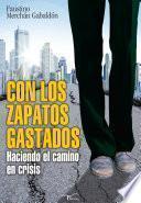 libro Con Los Zapatos Gastados