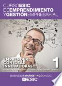 libro Emprender Con Ideas Innovadoras