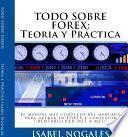 libro Todo Sobre Forex : Teoría Y Práctica