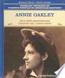Annie Oakley, Tiradora Del Lejano Oeste