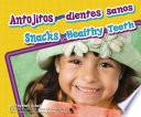 libro Antojitos Para Dientes Sanos/snacks For Healthy Teeth
