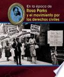 Rosa Parks Y El Movimiento Por Los Derechos Civiles