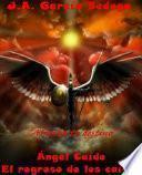 libro Ángel Caído: El Regreso De Los Caídos