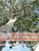 libro Arbres Dels Carrers De Barcelona, Els / Los árboles De Las Calles De Barcelona
